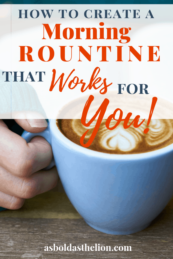 create a morning routine