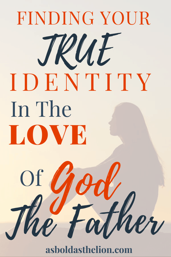 find true identity in the love of the father