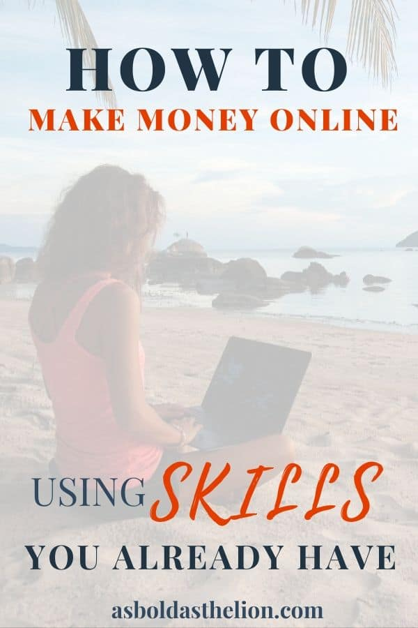how to make money online with skills you already have