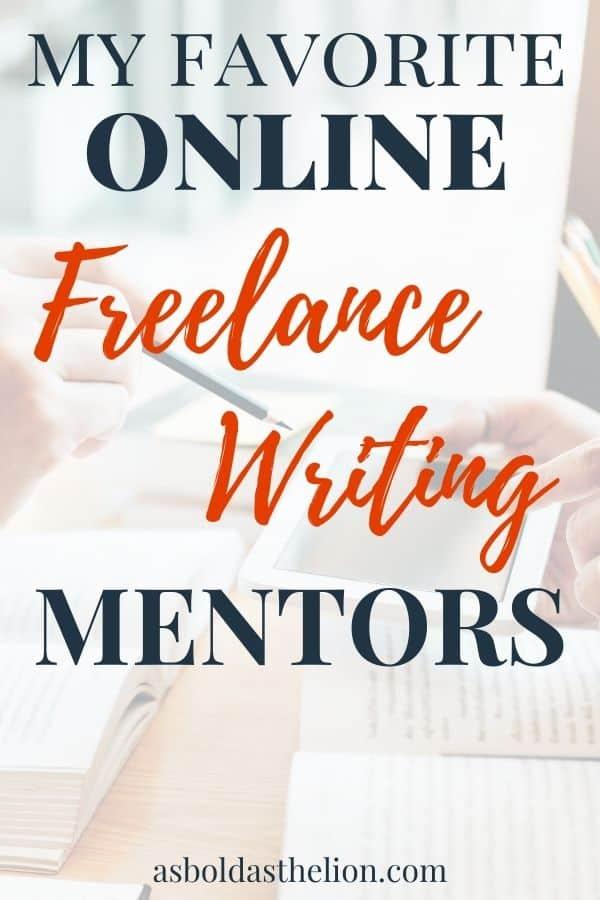 my favorite online freelance writing mentors